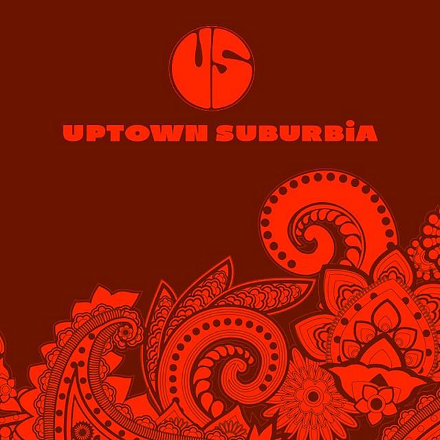 Uptown Suburbia