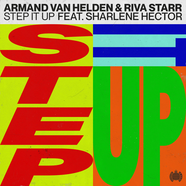 Armand Van Helden & Riva Starr feat. Sharlene Hector - Step It Up
