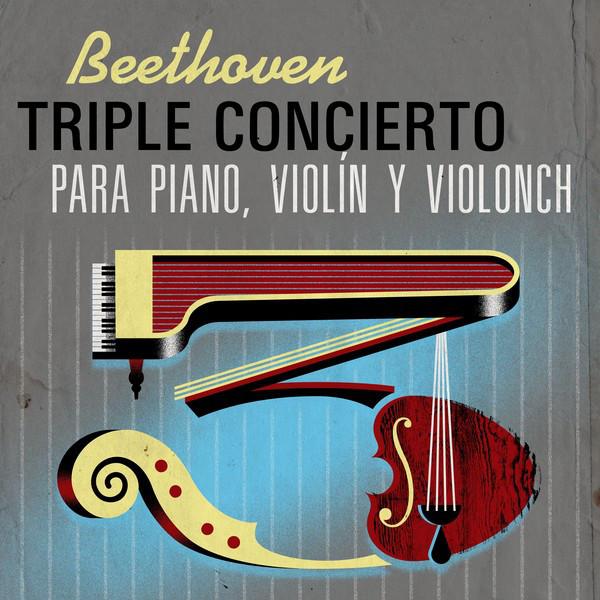 Beethoven Triple Concierto para Piano, Violín y Violonch