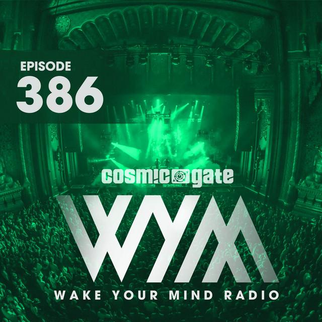 Wake Your Mind Radio 386