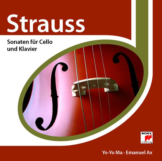 Strauss: Cello Sonata in F Major, Op. 6, TrV 115 - Britten: Cello Sonata in C Major, Op. 65