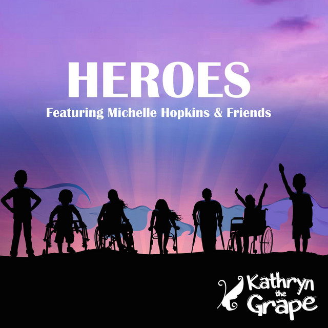 Heroes by Kathryn the Grape