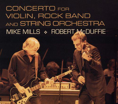 Mills: Concerto for Violin, Rock Band & String Orchestra