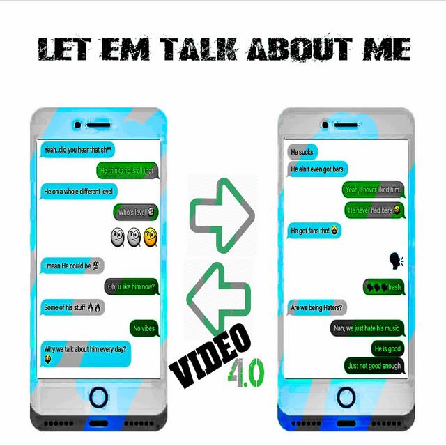 Let Em Talk About Me
