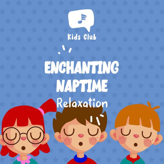 Enchanting Naptime Relaxation