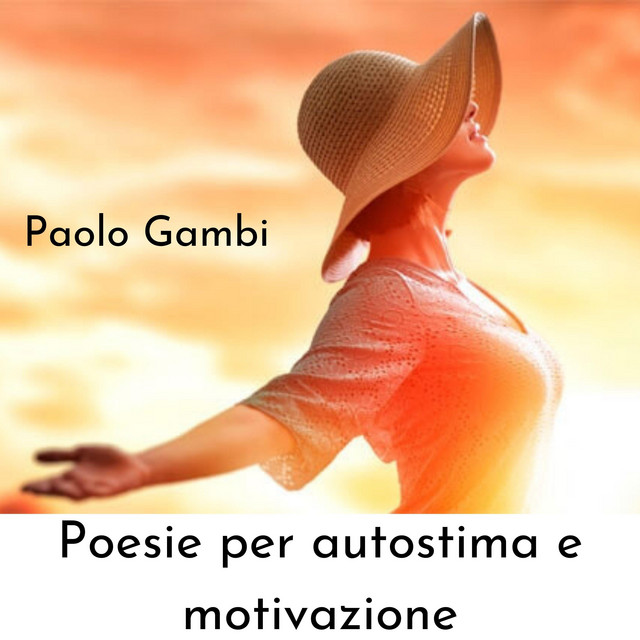 Poesie per autostima e motivazione