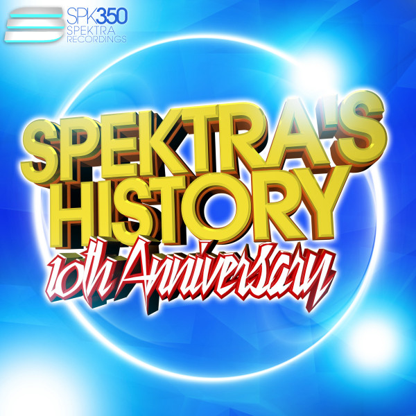 Spektra's History Vol. 7 - 10th Anniversary