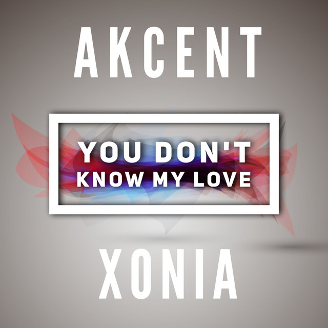 You don't know my love