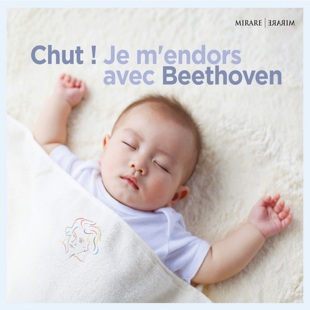 Album cover for Chut ! Je m'endors avec Beethoven by Ludwig van Beethoven, Various Artists