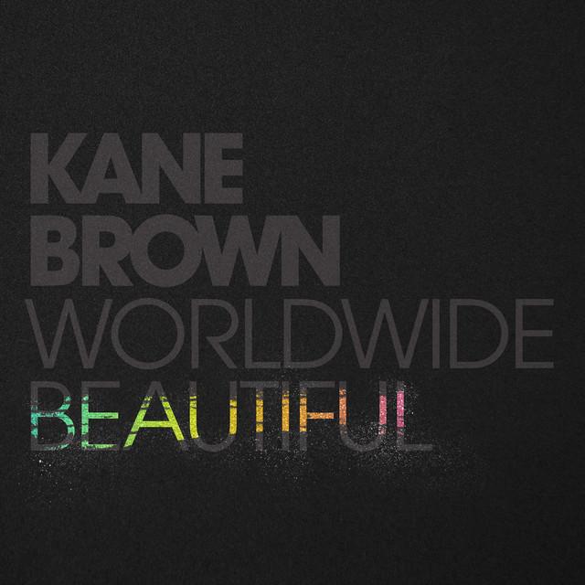 Kane Brown - Worldwide Beautiful cover