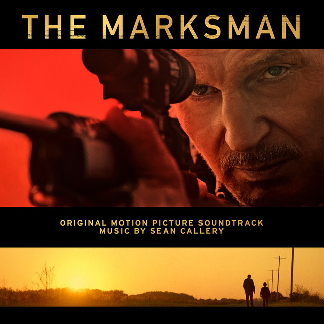 The Marksman (Original Motion Picture Soundtrack) - Official Soundtrack