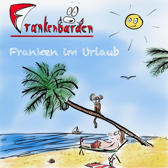 Franken im Urlaub