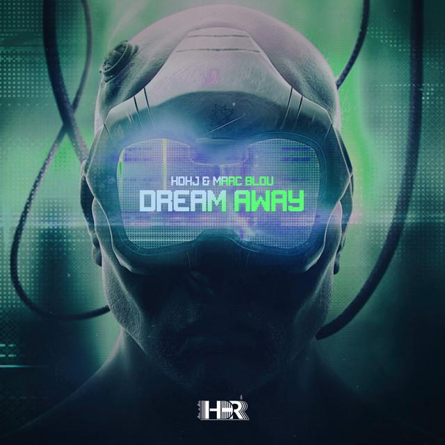 KOKJ & Marc Blou - Dream Away Image