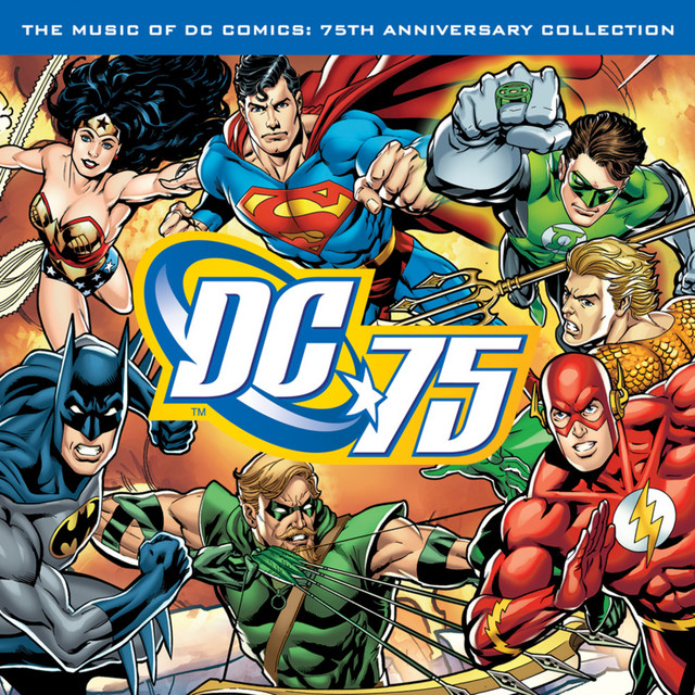 The Music of DC Comics: 75th Anniversary Collection