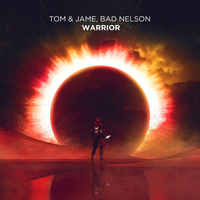 Tom & Jame & bad nelson - Warrior