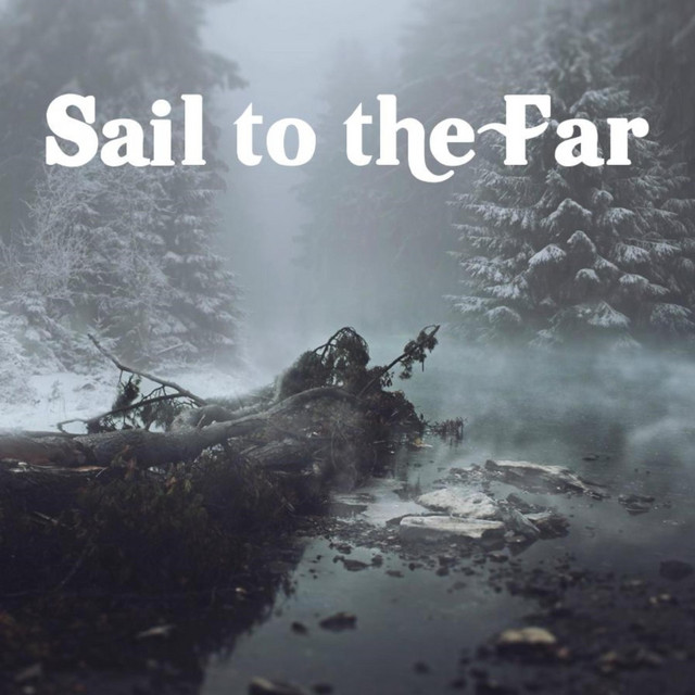 Sail to the Far
