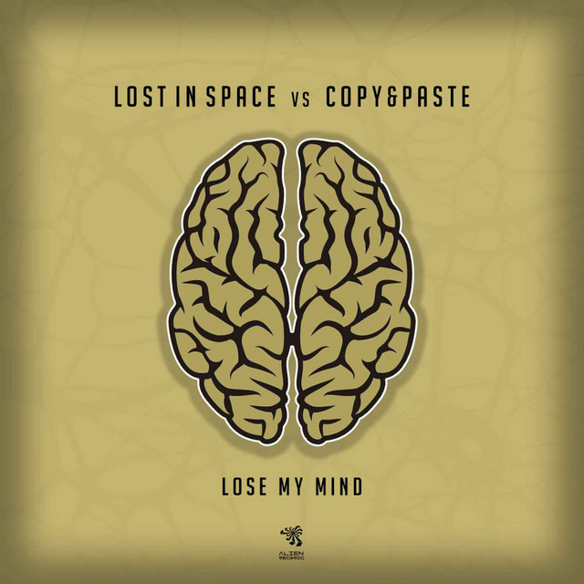 Lose My Mind A Song By Lost In Space Copy Paste On Spotify