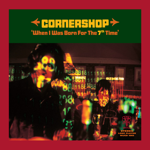 Cornershop  When I Was Born For The 7th Time :Replay
