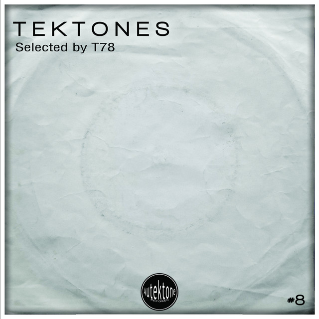 Tektones #8 (Selected by T78)
