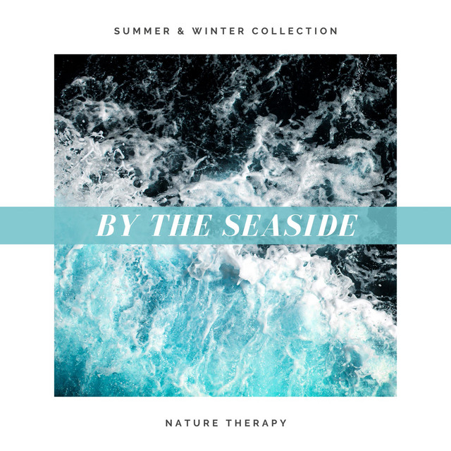 By the Seaside: Summer & Winter Collection