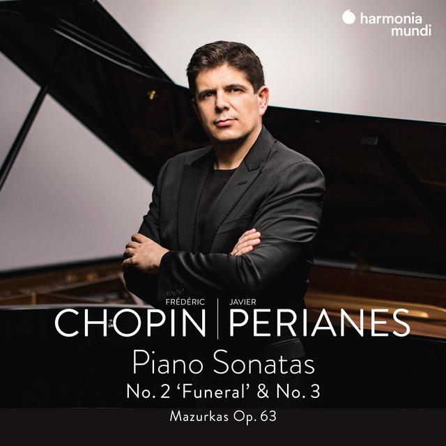Frédéric Chopin: Piano Sonatas No. 2