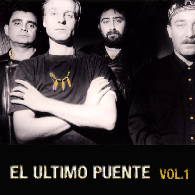 El Ultimo Puente, Vol. 1