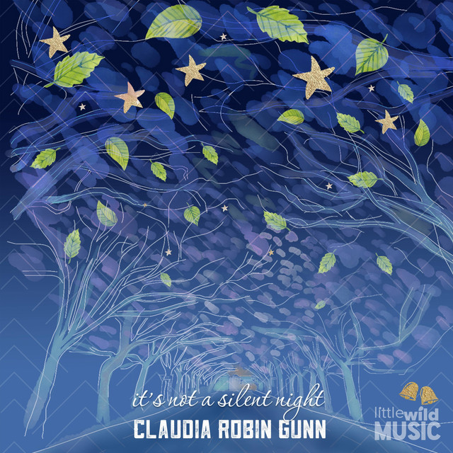 It's Not a Silent Night by Claudia Robin Gunn