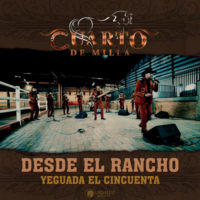 Desde El Rancho Yeguada El Cincuenta