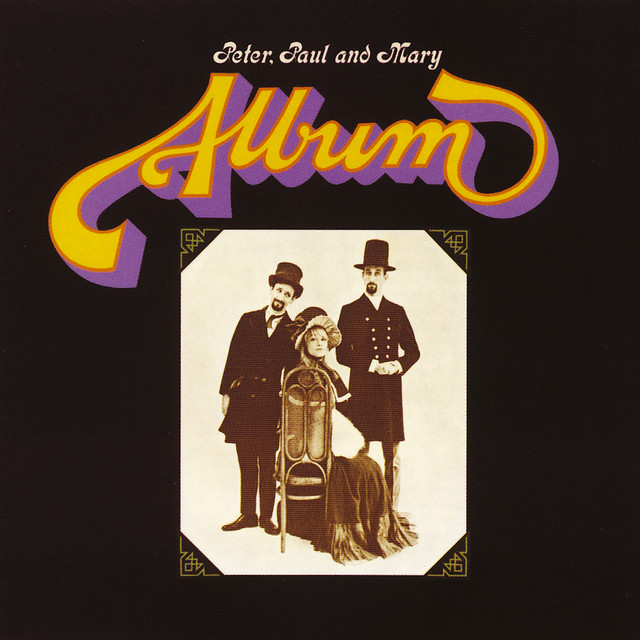 Album by Peter, Paul and Mary