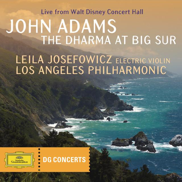 Adams: The Dharma at Big Sur (DG Concerts)