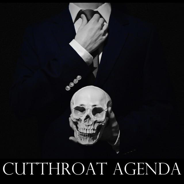 Cutthroat Agenda