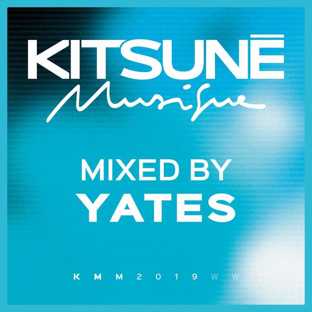 Kitsuné Musique Mixed by Yates (DJ Mix)