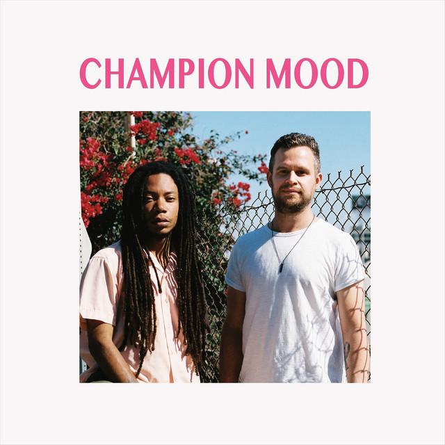 Champion Mood