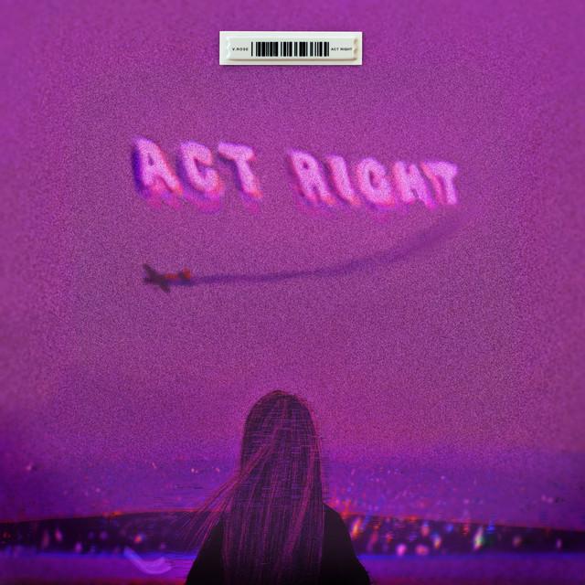 V. Rose - Act Right