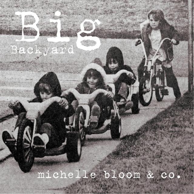 Big Backyard by Michelle Bloom & Co.