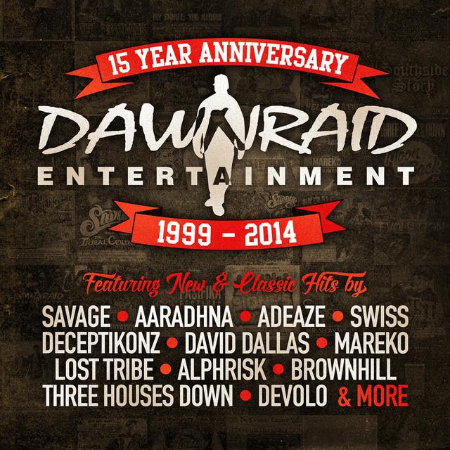 Dawn Raid Entertainment 15 Year Anniversary (1999 - 2014)