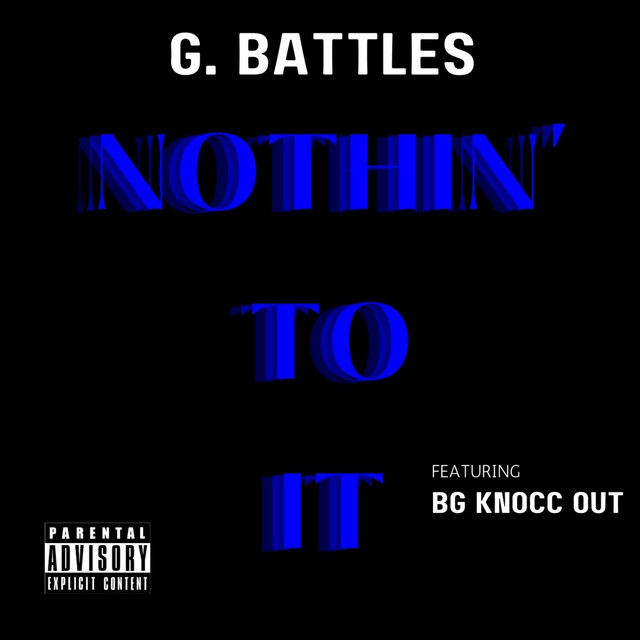 Nothin' to it (feat. B.G. Knocc Out)