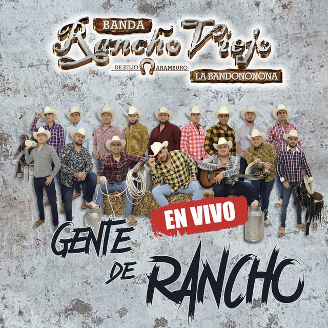 Album cover for Gente de Rancho (En Vivo) by Banda Rancho Viejo De Julio Aramburo La Bandononona