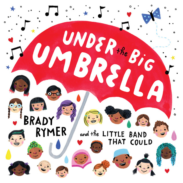 You Can Get It If You Really Want by Brady Rymer and the Little Band That Could