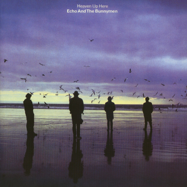 Echo And The Bunnymen  Heaven Up Here :Replay