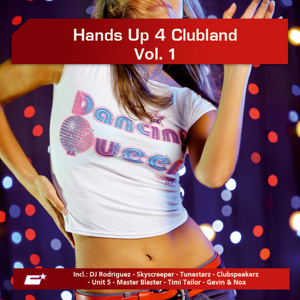 Hands Up 4 Clubland, Vol. 1