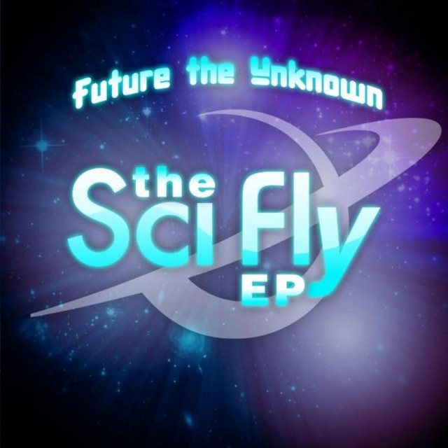 The Sci Fly EP by FYÜTCH