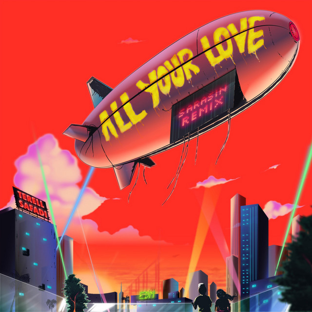 All Your Love (Sarasin Remix)