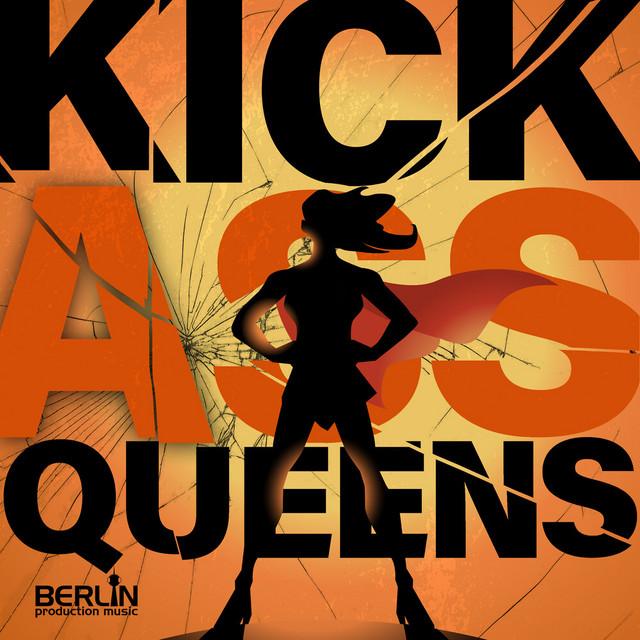 Kick Ass Queens