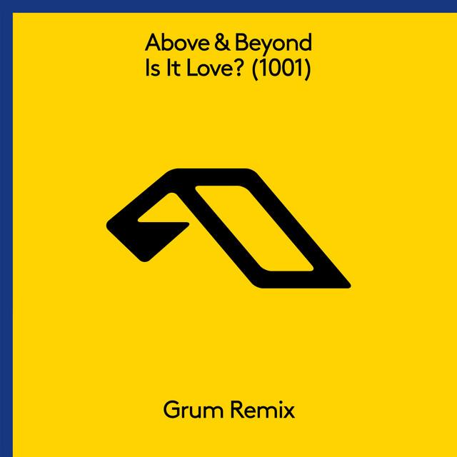 Is It Love? (1001) [Grum Remix]