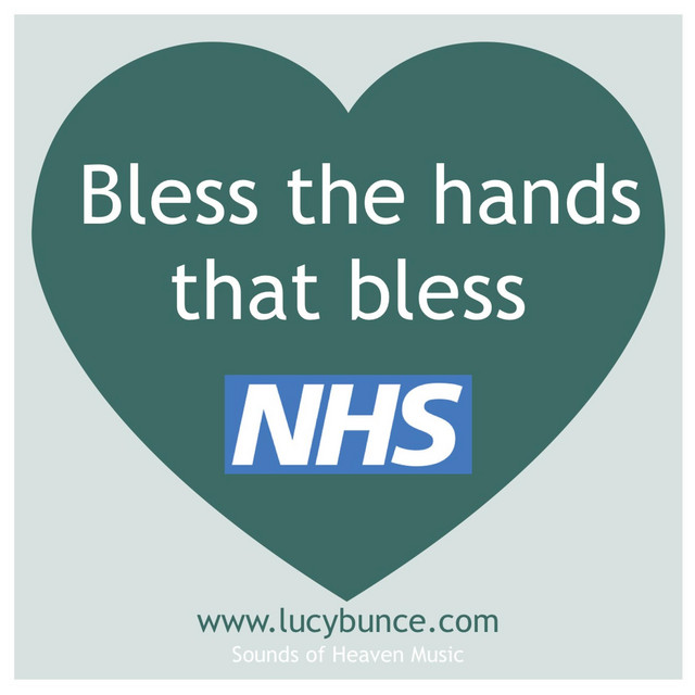Bless the hands that bless (NHS blessing)