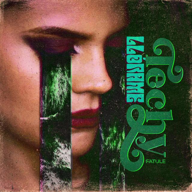 Album cover art: Techy Fatule - Llórame