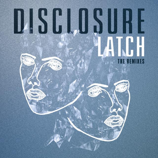 Latch (The Remixes)