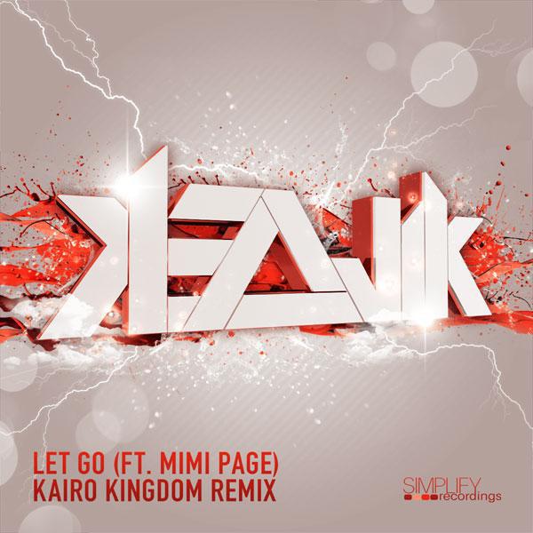 Let Go (Kairo Kingdom Remix)