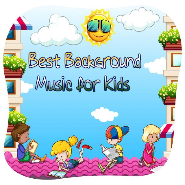 Best Background Music for Kids (Children Relaxing Music ...